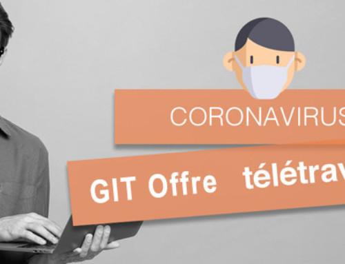 COVID-19 ***Privilégiez le Télétravail*** Avec GIT Cloud !